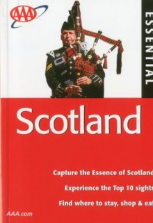 AAA Essential Scotland (AAA Essential Guides: Scotland) - Hugh Taylor, Moira McCrossan