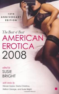 The Best of Best American Erotica 2008 - Susie Bright, Jennifer D. Munro