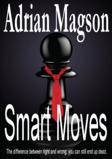 Smart Moves - Adrian Magson