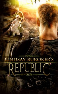 Republic (The Emperor's Edge) - Lindsay Buroker