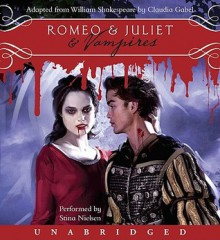 Romeo & Juliet & Vampires (Audio) - Stina Nielsen, Claudia Gabel, William Shakespeare