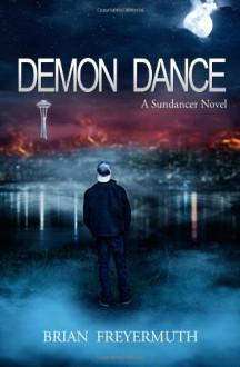 Demon Dance - Brian Freyermuth