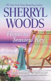 Home to Seaview Key - Sherryl Woods