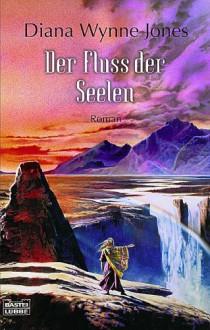 Der Fluss Der Seelen - Diana Wynne Jones