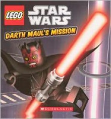 Darth Maul's Mission (Turtleback School & Library Binding Edition) - Scholastic Ed.