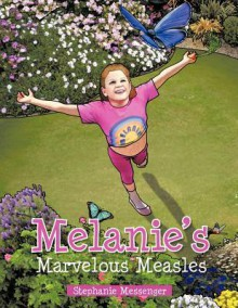 Melanie's Marvelous Measles - Stephanie Messenger