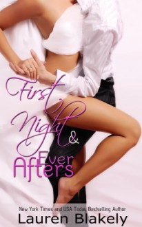 First Night and Ever Afters (Seductive Nights, #0.5) - Lauren Blakely