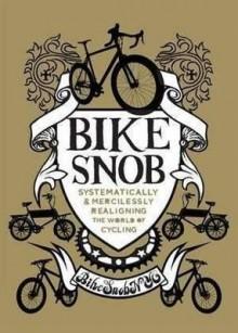 Bike Snob. Eben Weiss - BikeSnobNYC, Eben Weiss