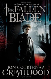The Fallen Blade - Jon Courtenay Grimwood