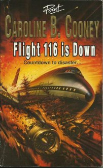 Flight 116 Is Down - Caroline B. Cooney