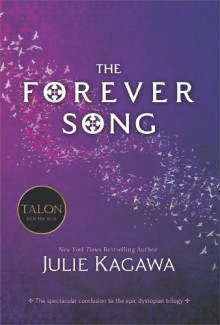 The Forever Song (Blood of Eden) - Julie Kagawa