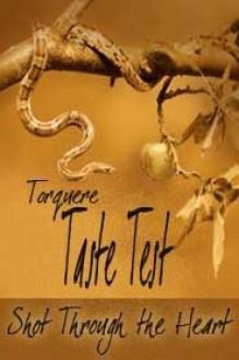 Taste Test: Shot Through The Heart - Lorna Hinson, Lenore Black, D.C. Juris, J.L. Merrow