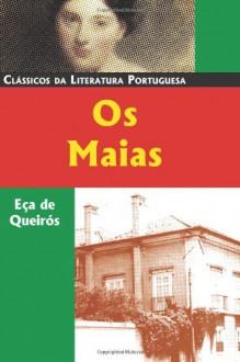 Os Maias (Portuguese Edition) - José Maria de Eça de Queirós