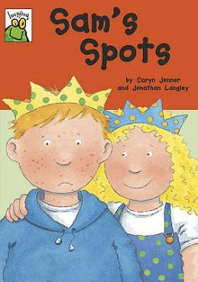 Sam's Spots - Caryn Jenner, Jonathan Langley