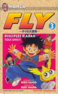Disciples d'Aban : tous unis ! - Riku Sanjo, Koji Inada
