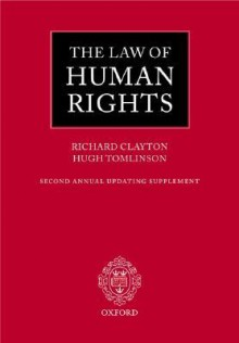 The Law of Human Rights: Second Annual Updating Supplement - Hugh Tomlinson