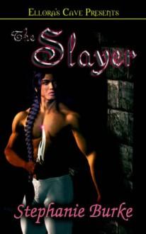 The Slayer - Stephanie Burke