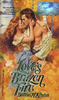 Love's Brazen Fire - Betina Krahn