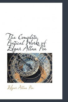 The Complete Poetical Works - Edgar Allan Poe