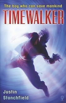 Timewalker - Justin Stanchfield
