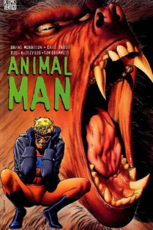 Animal Man - Grant Morrison, Chas Truog, Doug Hazlewood, Tom Grummett