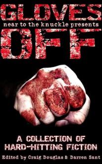 Gloves Off - Richard Godwin