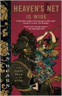 Heaven's Net Is Wide (Tales of the Otori Series #5) - Lian Hearn