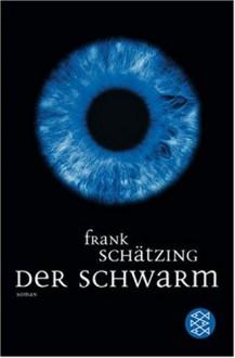 Der Schwarm - Frank Schätzing