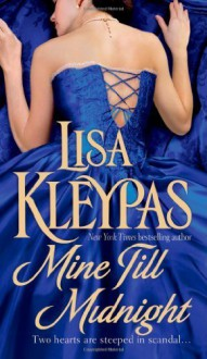 Mine Till Midnight (The Hathaways, Book 1) by Kleypas, Lisa (2007) Mass Market Paperback - Lisa Kleypas