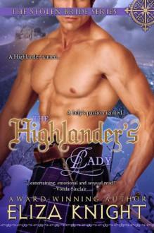 The Highlander's Lady (The Stolen Bride Series) - Eliza Knight