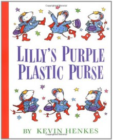 Lilly's Purple Plastic Purse - Kevin Henkes