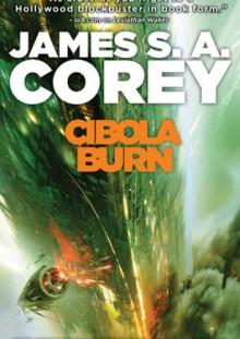 Cibola Burn - James S.A. Corey