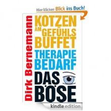 Kotzen am Gefühlsbuffet - Therapiebedarf - Das Böse - Dirk Bernemann