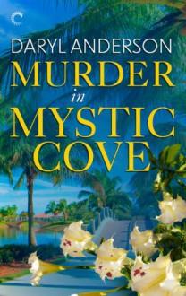 Murder in Mystic Cove - Daryl Anderson