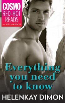 Everything You Need To Know (Mills & Boon Cosmo Red-Hot Reads) - HelenKay Dimon