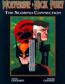 Wolverine/Nick Fury: The Scorpio Connection - Archie Goodwin,Howard Chaykin