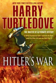 Hitler's War - Harry Turtledove