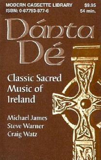 DANTA DE - Michael James, Steven Warner, Craig Watz