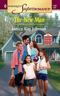 The New Man - Janice Kay Johnson