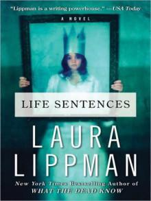 Life Sentences LP: A Novel - Laura Lippman