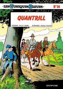 Quantrill - Raoul Cauvin, Willy Lambil