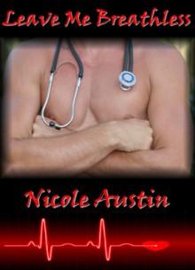 Leave Me Breathless - Nicole Austin
