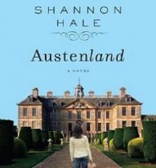 Austenland - Shannon Hale, Katherine Kellgren