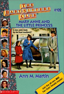 Mary Anne and the Little Princess (The Baby-Sitters Club, #102) - Ann M. Martin