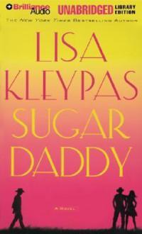 Sugar Daddy (Audio) - Lisa Kleypas, Jeannie Stith