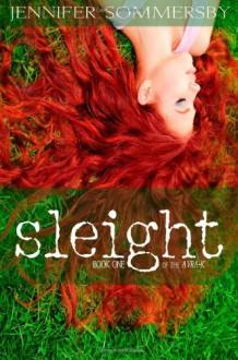 Sleight - Jennifer Sommersby