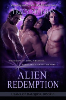 Alien Redemption (Clans of Kalquor) - Tracy St. John