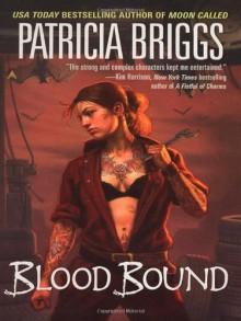 Blood Bound - Patricia Briggs,Lorelei King
