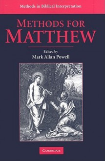 Methods for Matthew - Mark Powell