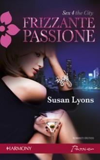 Frizzante passione - Susan Lyons